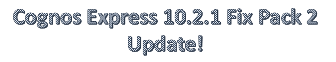 Cognos Express 10.2.1 Fix Pack 2