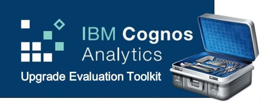 Cognos Analytics Upgrade Evaluation Plan