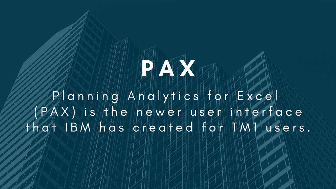 Planning Analytics for Excel (PAX)