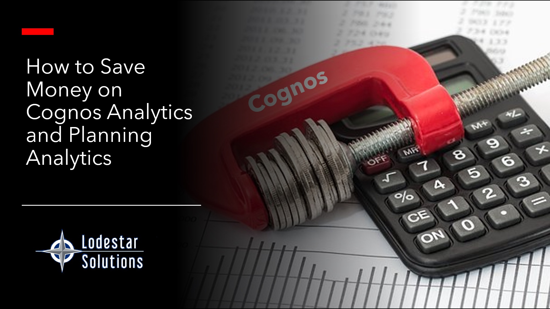 Cognos Saving Money