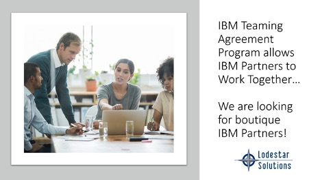 Benefits of an IBM Teaming Agreement