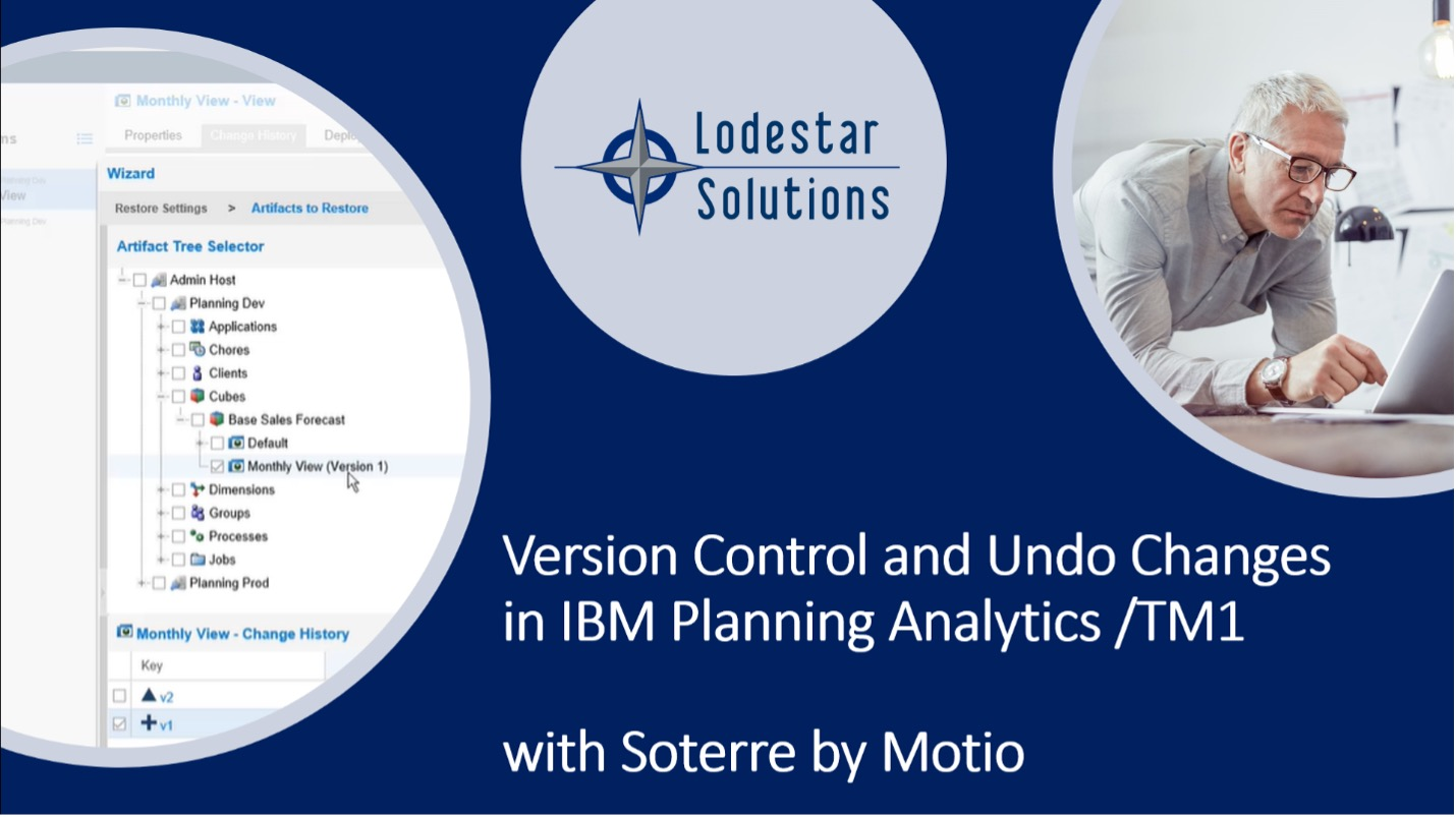 Version Control and Audit Trail for IBM Planning Analytics TM1 with Soterre