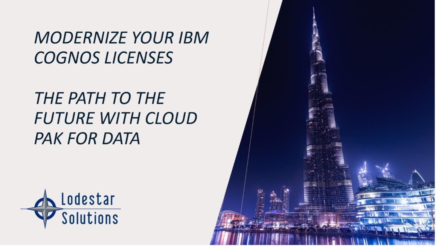 Modernize my Cognos Licenses with IBM Cloud Pak for Data