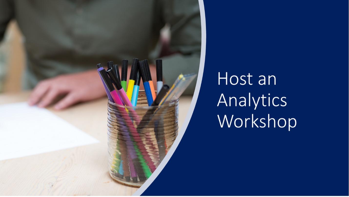 Host An Analytics Workshop