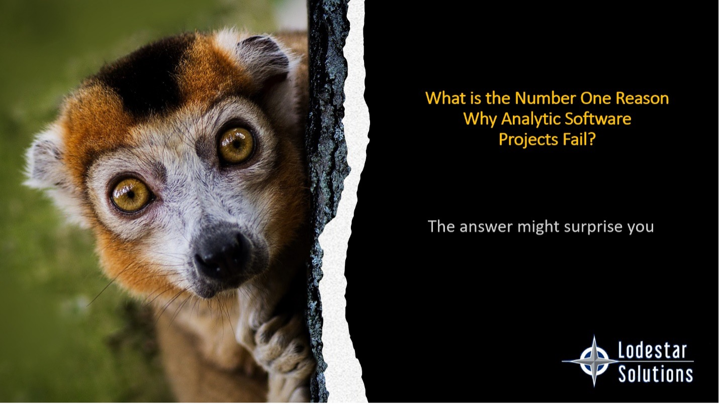 What is the Number One Reason Software Analytics Projects Fail?