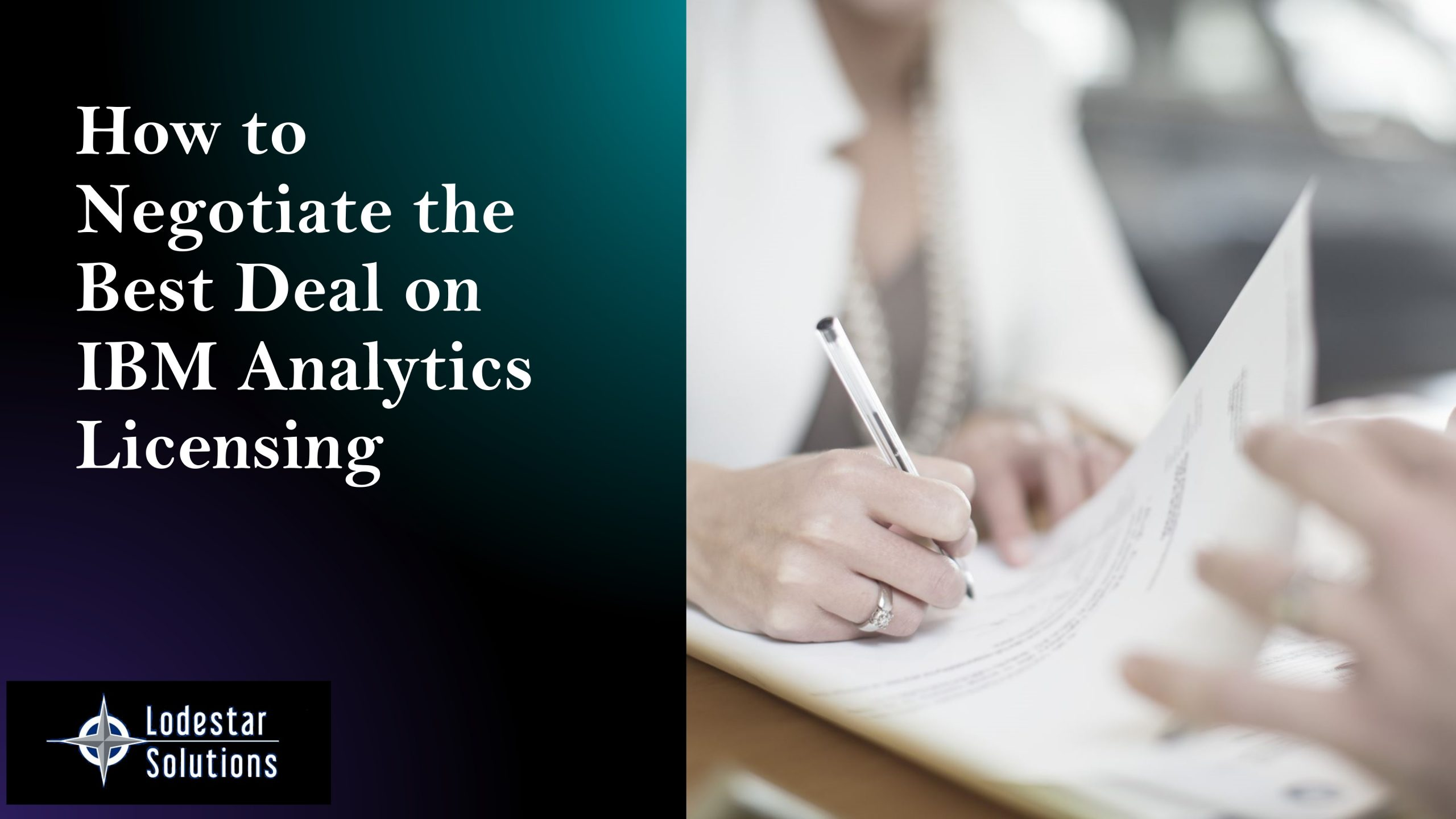 How to Negotiate the best deal on IBM Analytics Licensing